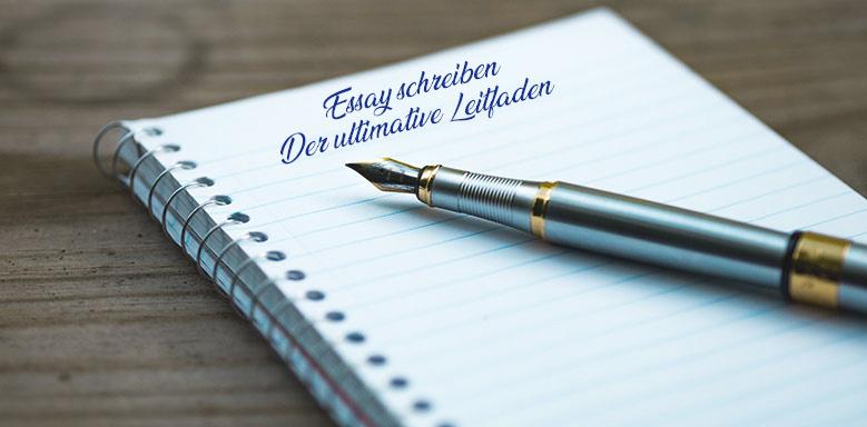 Essay schreiben - Der ultimative Leitfaden und kostenlose Checkliste zum Ausdrucken