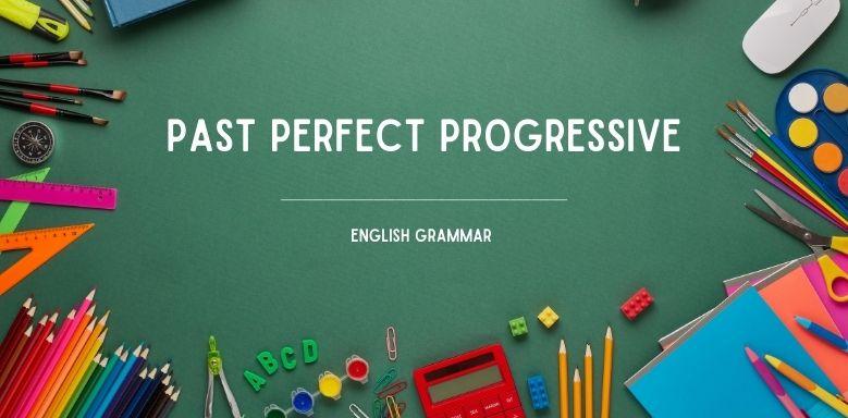 Past Perfect Progressive - Artikel