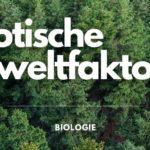Abiotische Umweltfaktoren - Titelbild