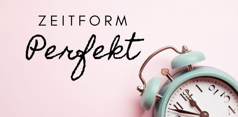 Perfekt (Zeitform) - Artikel