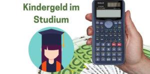 Kindergeld im Studium – die wichtigsten Regelungen auf einen Blick